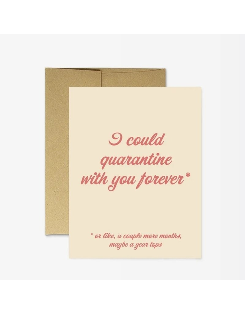 Party Mountain Paper Co Quarantine Forever Card