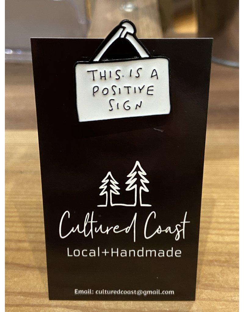 Cultured Coast Positive Sign Pin