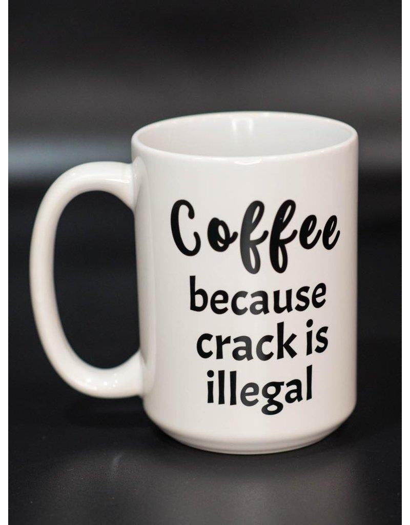 Cultured Coast Crack is Illegal 15oz Mug