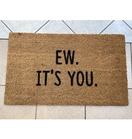 Aspen Blue Co Ew It's You Doormat