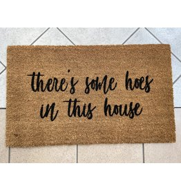 Aspen Blue Co Theres Some Hoe's Doormat
