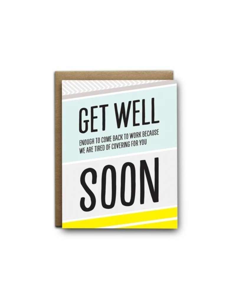 I'll Know It When I See It Get Well Soon Card
