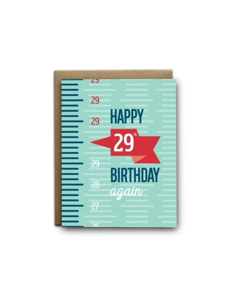 I'll Know It When I See It Happy 29th Again Card