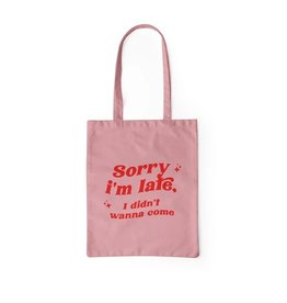 Party Mountain Paper Co Sorry I'm Late Tote