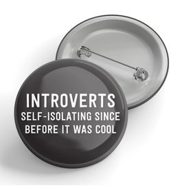Black River Letterpress & Paper Co. Introverts Self Isolating Pin