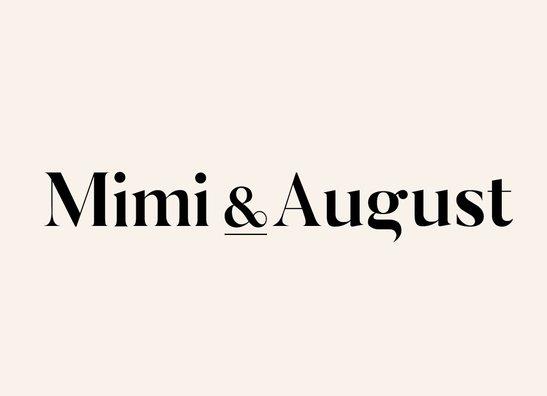 Mimi & August