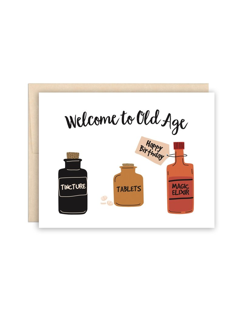 The Beautiful Project Welcome to Old Age Card
