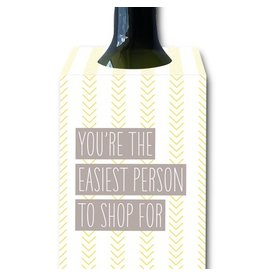 I'll Know It When I See It Easiest Person to Shop For Wine Tag