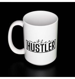 Cultured Coast Mother Hustler White Mug