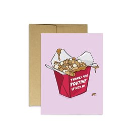 Party Mountain Paper Co Poutine Up With Me
