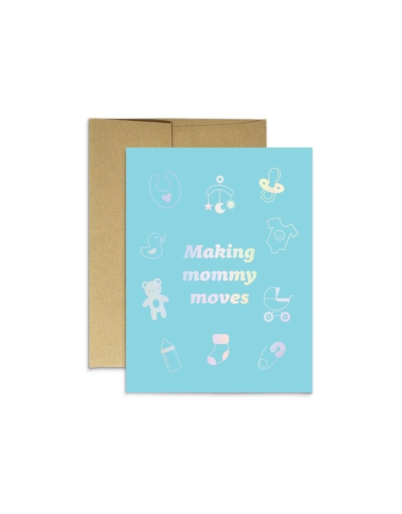 Party Mountain Paper Co Making Mommy Moves Holo Card