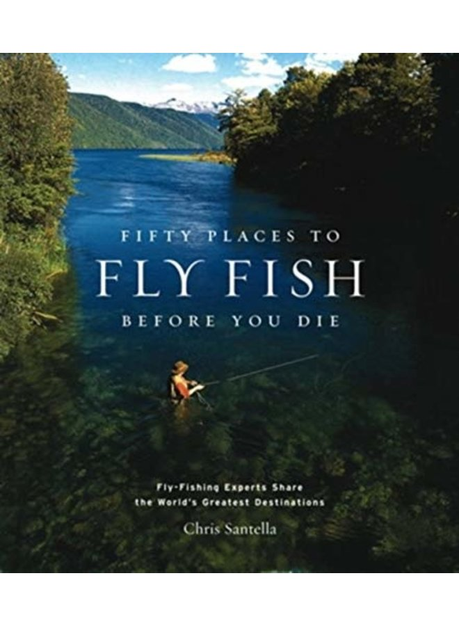 50 Places To Fly Fish