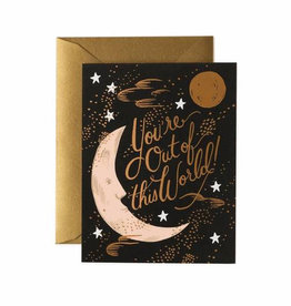 You're Out of This World Card