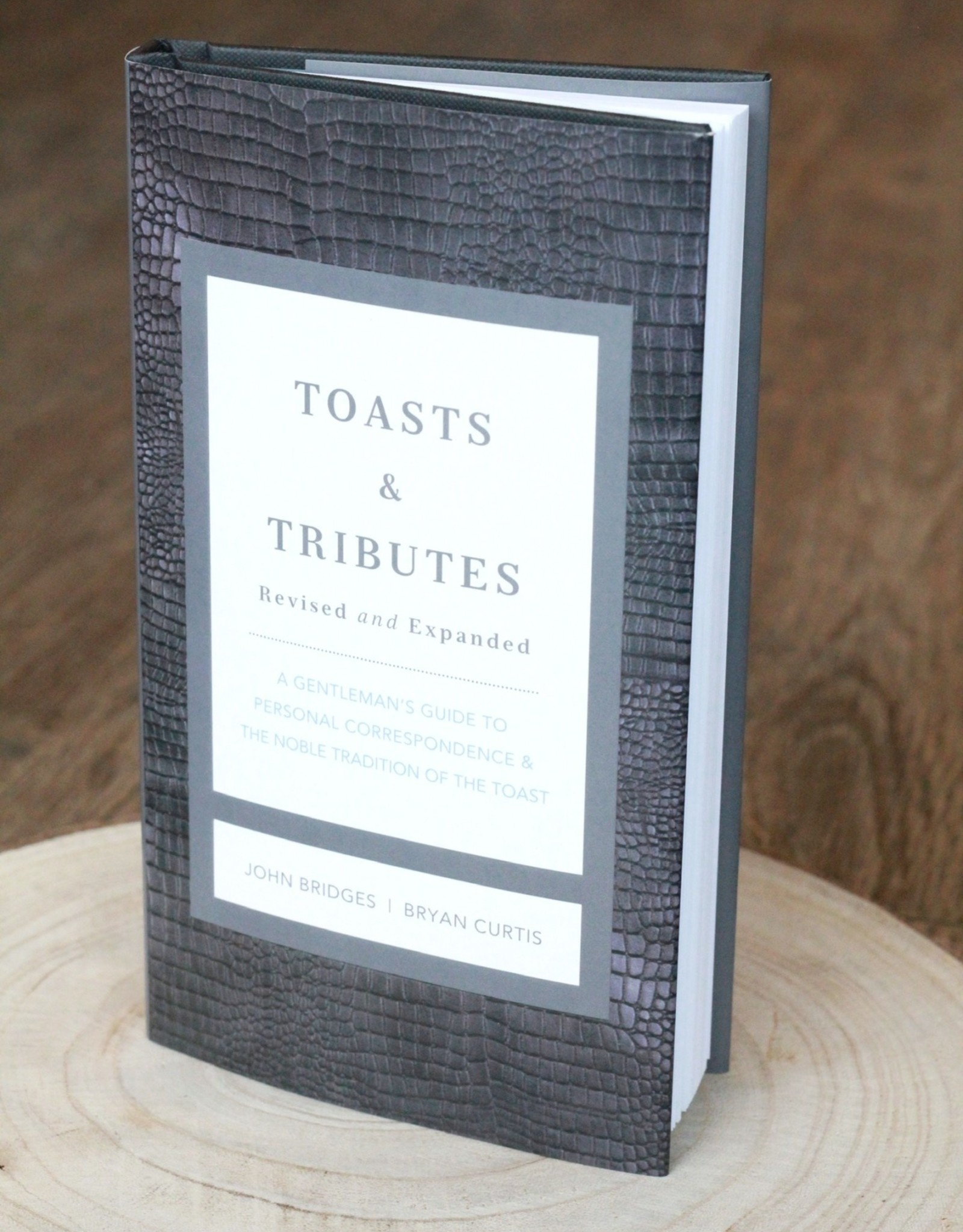 Toasts and Tributes