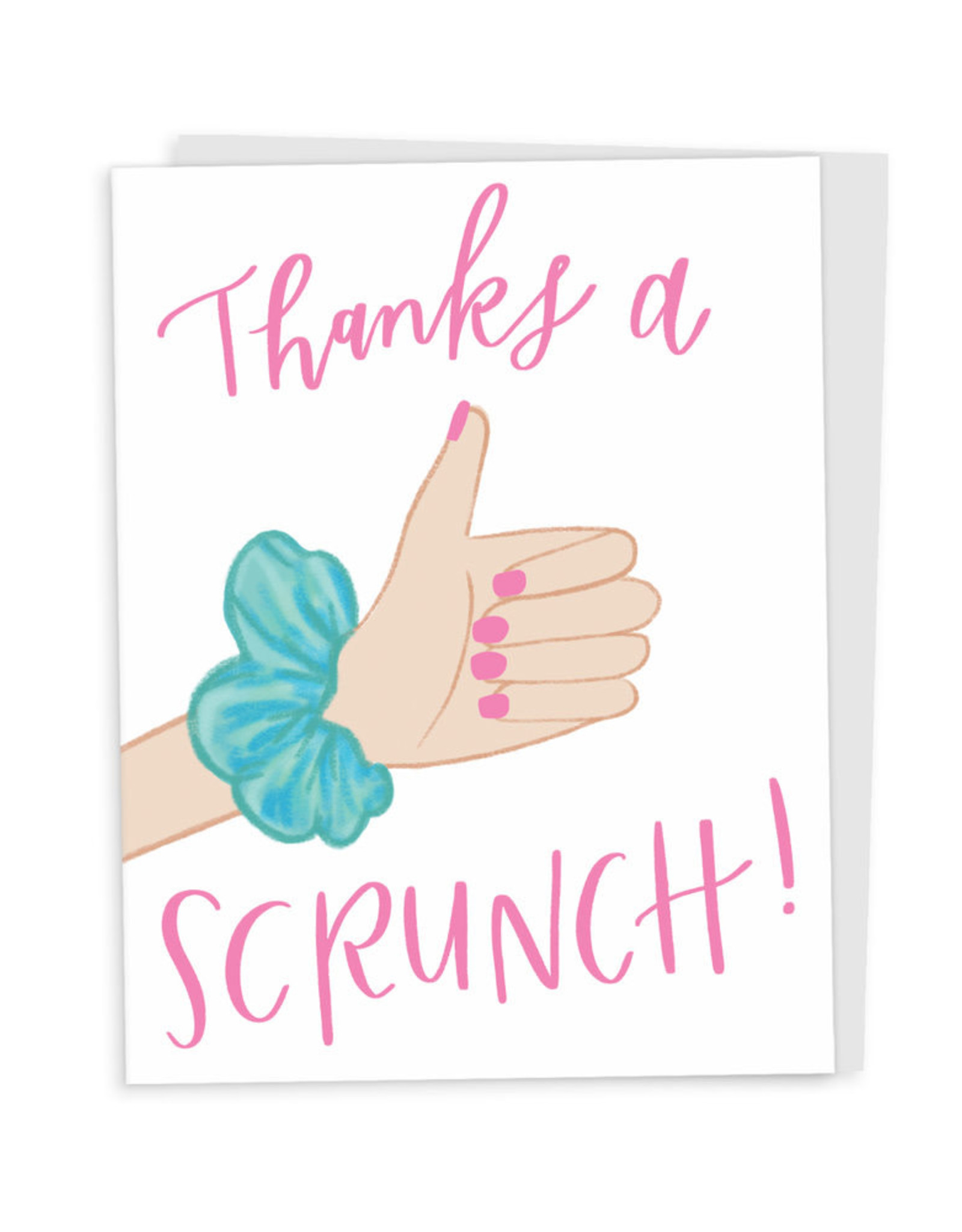 Happy Tines Thanks a Scrunch Card