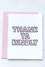 Thank Ya Kindly Card