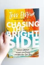 Chasing the Bright Side Book