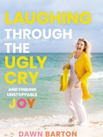 Laughing Through the Ugly Cry Book