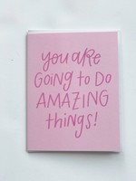 Happy Tines Amazing Things Card