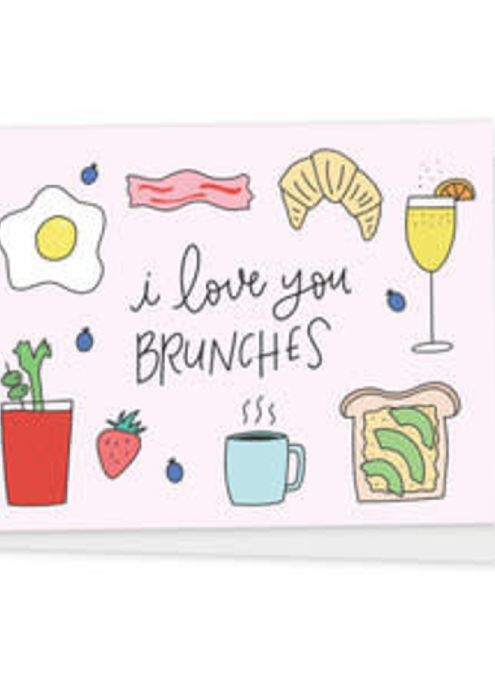 Happy Tines Love You Brunches Card