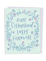 Happy Tines Sisterhood Lasts Forever Card