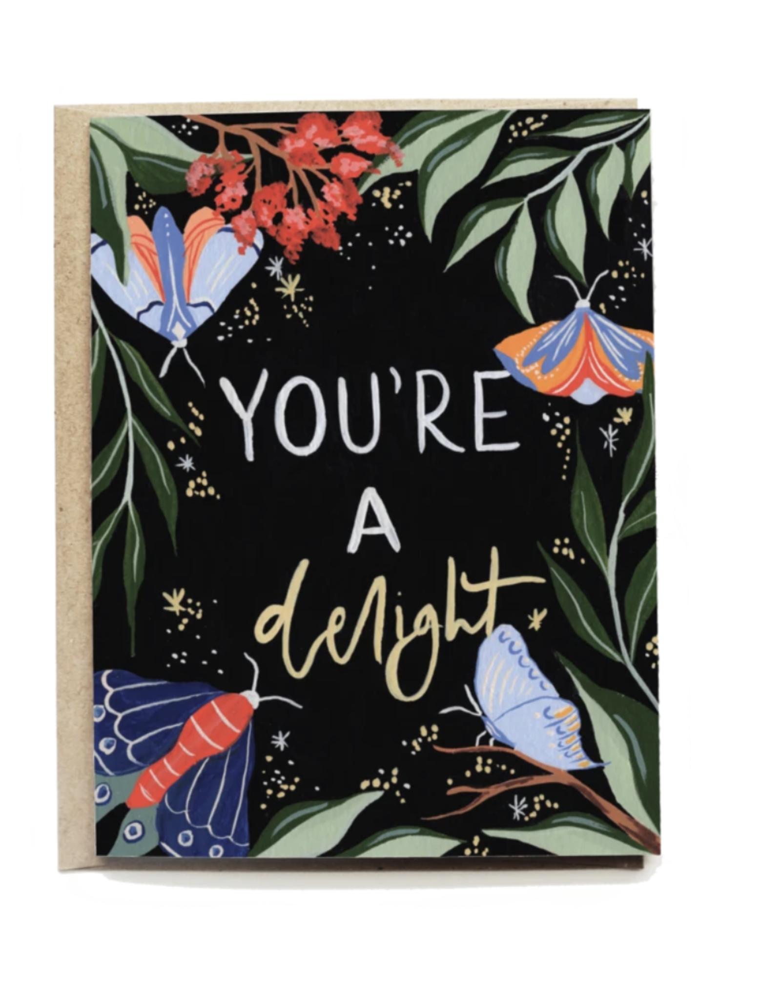 Pen + Pillar You're A Delight Card