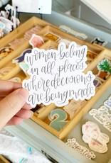 Elyse Breanne Design Women Belong Sticker