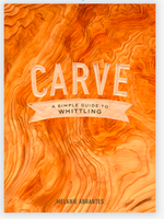 Carve-A Simple Guide To Whittling Book