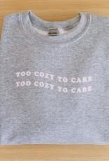 Cardinal Directions CD Too Cozy To Care Sweatshirt