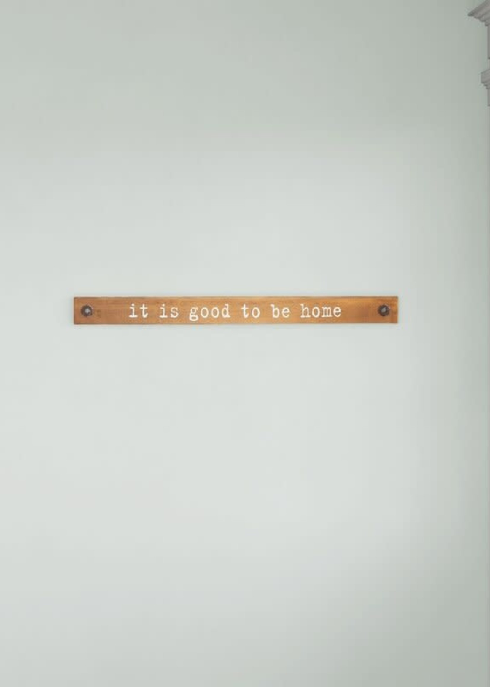 """""""It Is Good To Be Home"""" Wooden Wall Decor"""