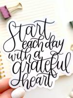Elyse Breanne Design Start Each Day With a Grateful Heart Sticker