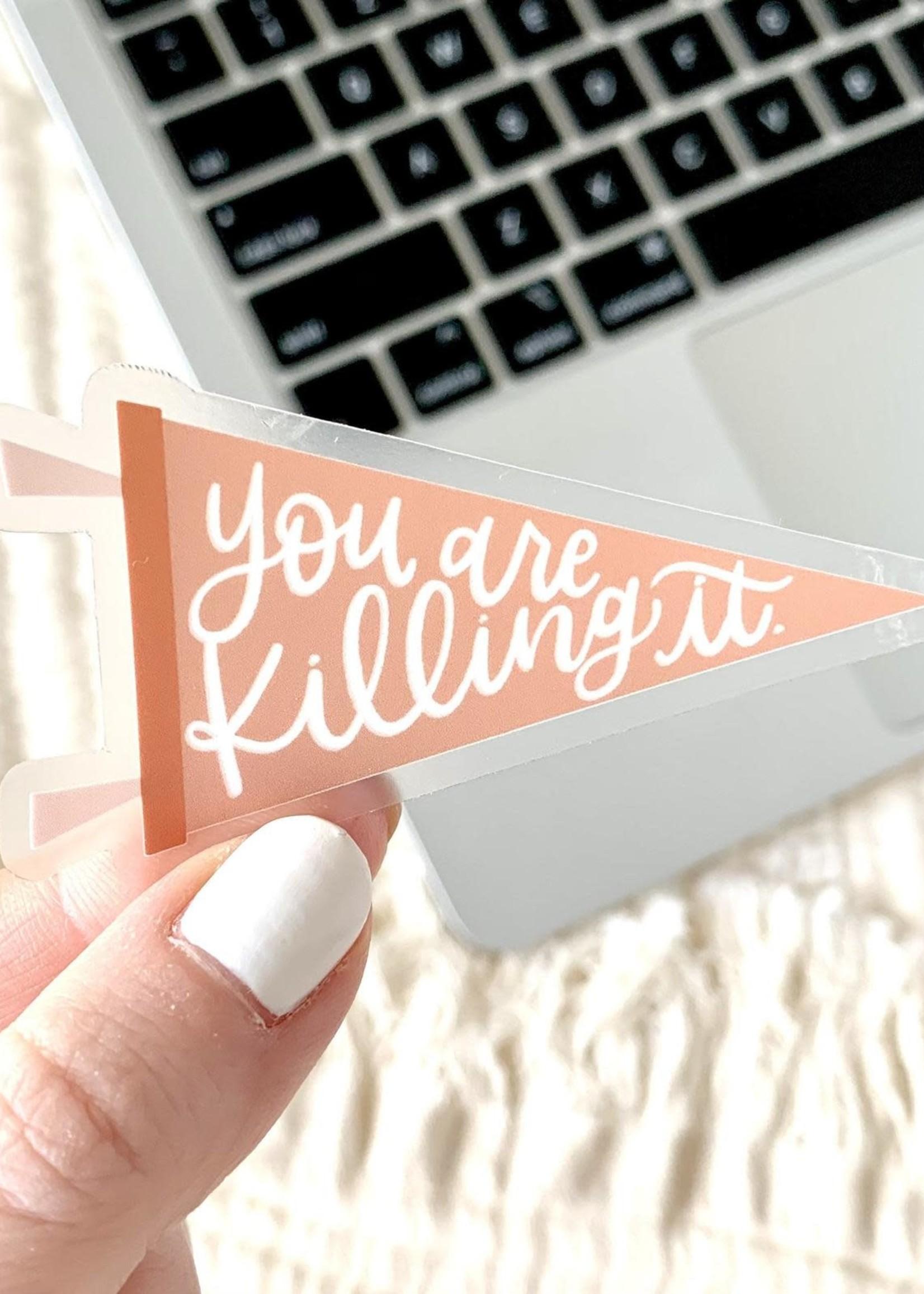 Elyse Breanne Design You're Killing It Pennant Sticker