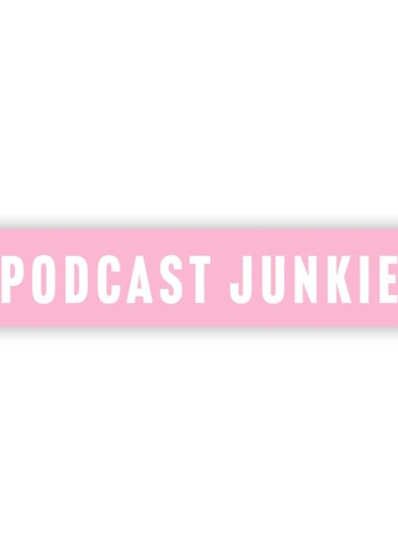 Big Moods Podcast Junkie Pink Sticker