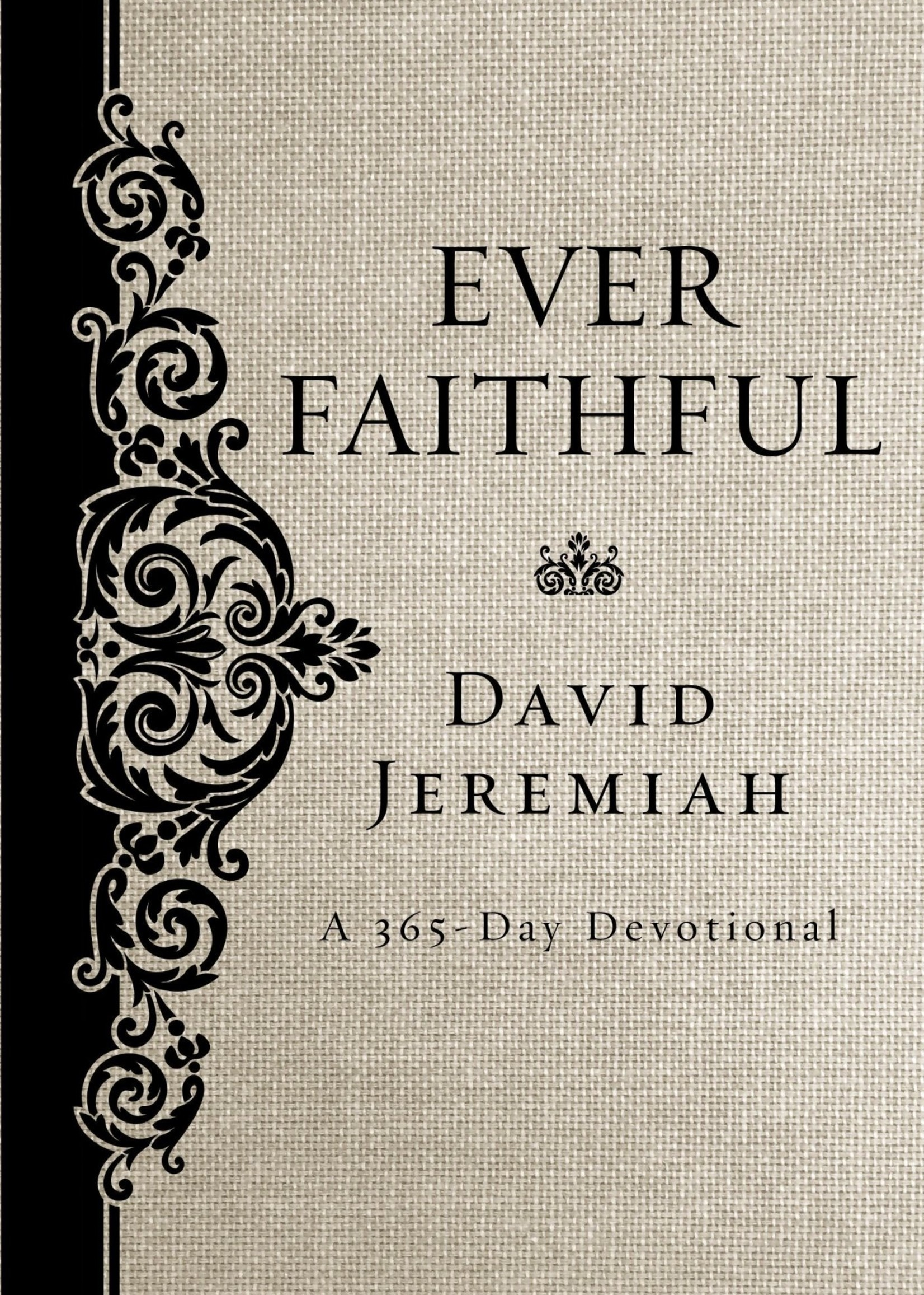 Ever Faithful Book
