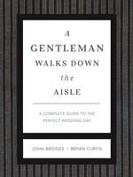A Gentleman Walks Down The Aisle