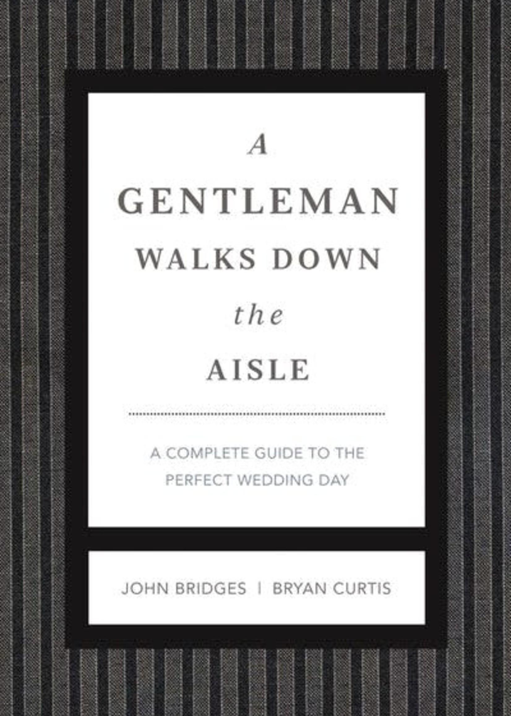 A Gentleman Walks Down The Isle