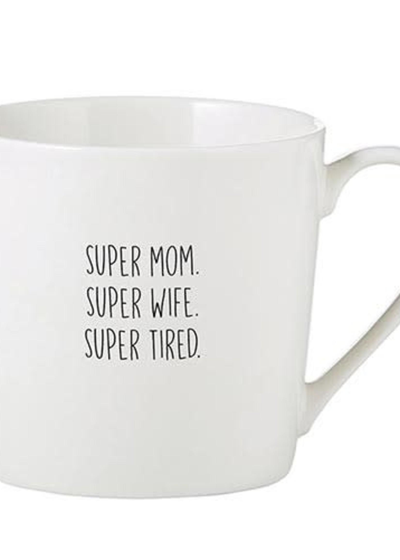 Super Mom/Wife/Tired Mug