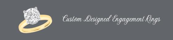 * Custom Designed Engagement Rings Gallery