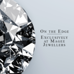 On The Edge - Exclusively at Magee Jewellers & Designers