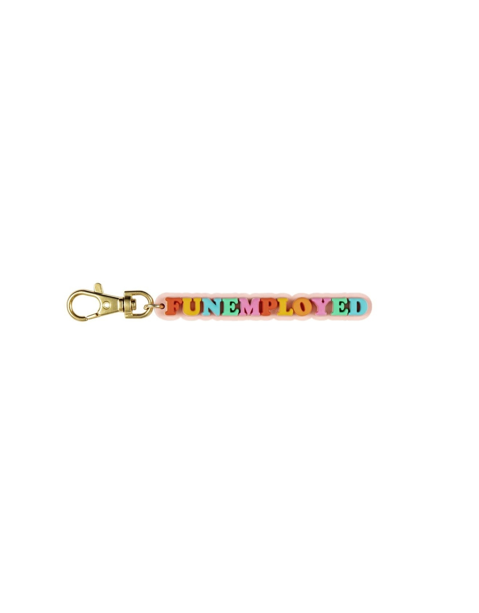 Can't Clutch This Funemployed Keychain