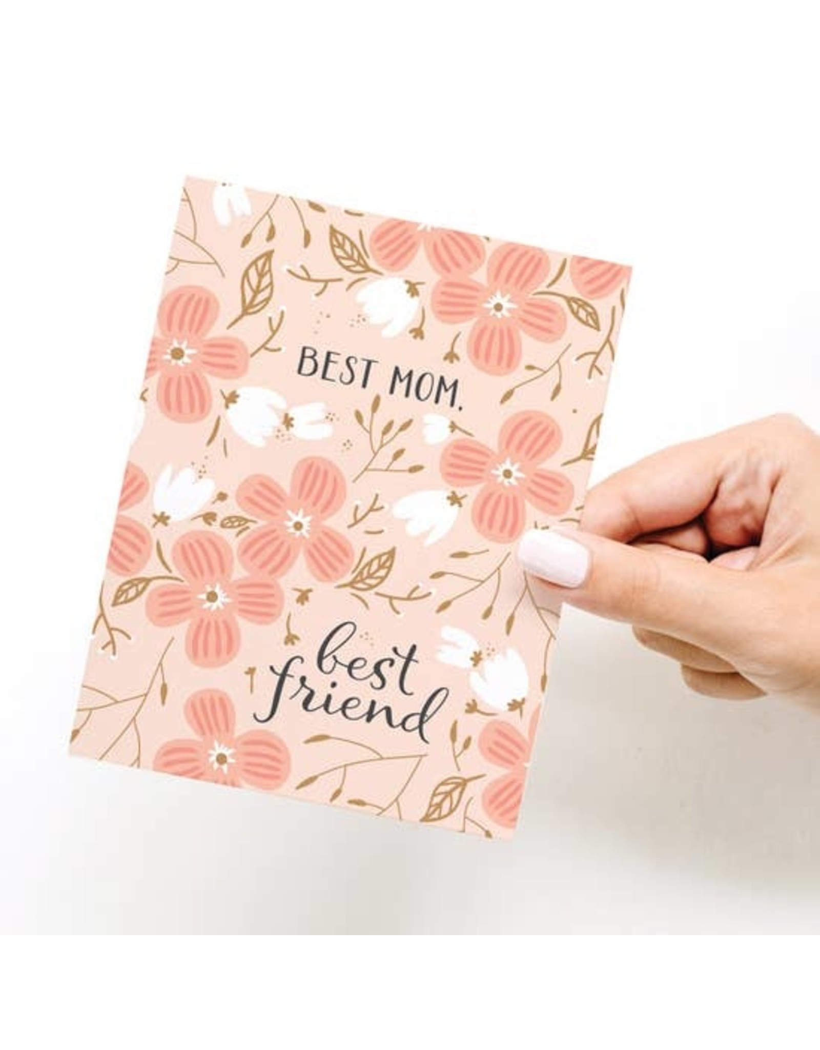 Onderkast Studio Onderkast - Best Mom Best Friend Greeting Card