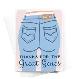 Onderkast Studio Onderkast - Thanks for the Great Genes Mom Jeans Greeting Card