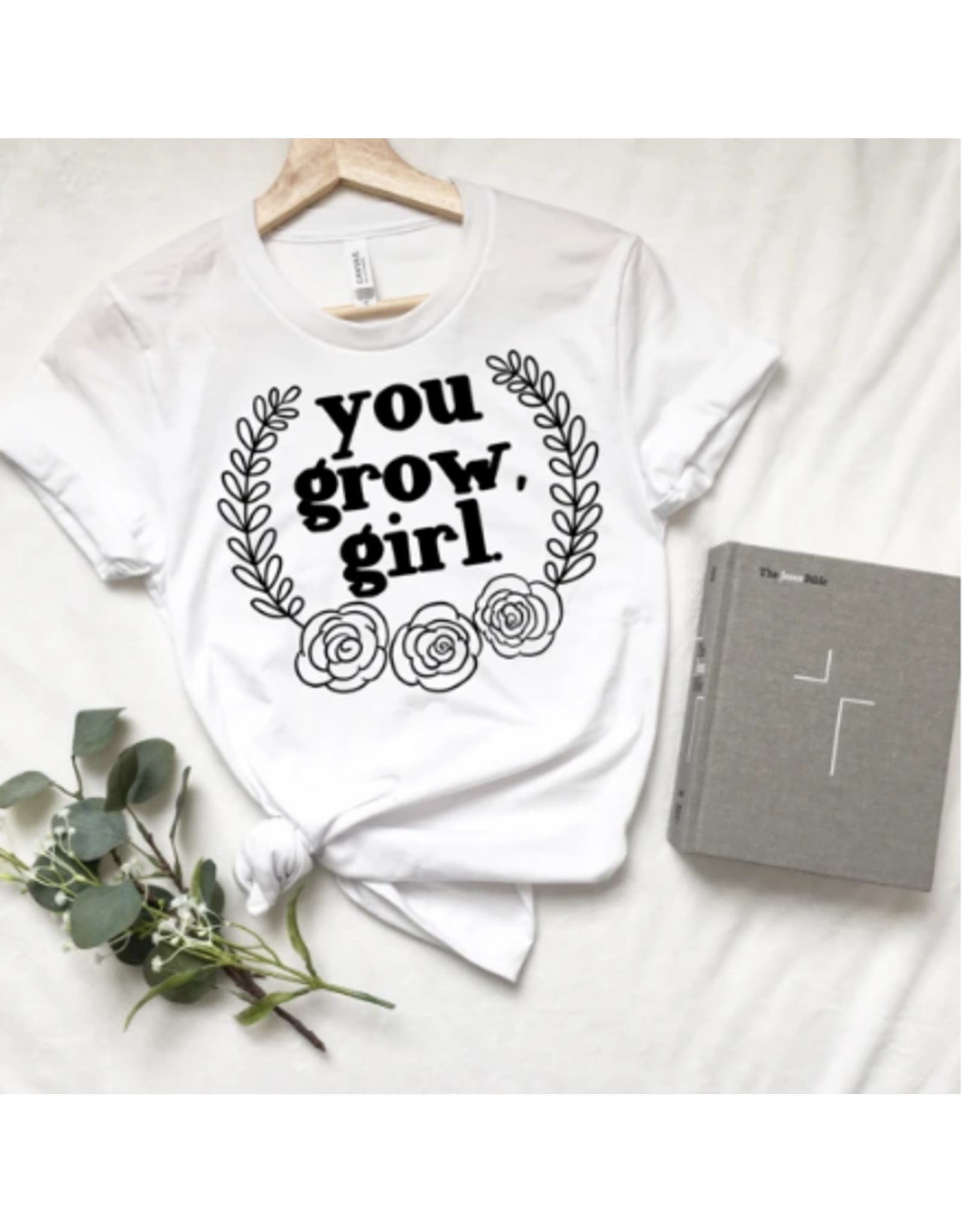 Saved By Grace Co. You Grow Girl T-Shirt