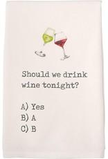 Mud Pie Should You Drink Wine Towel