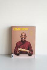 Caribou Magazine Magazine No.10 D'ici et d'ailleurs