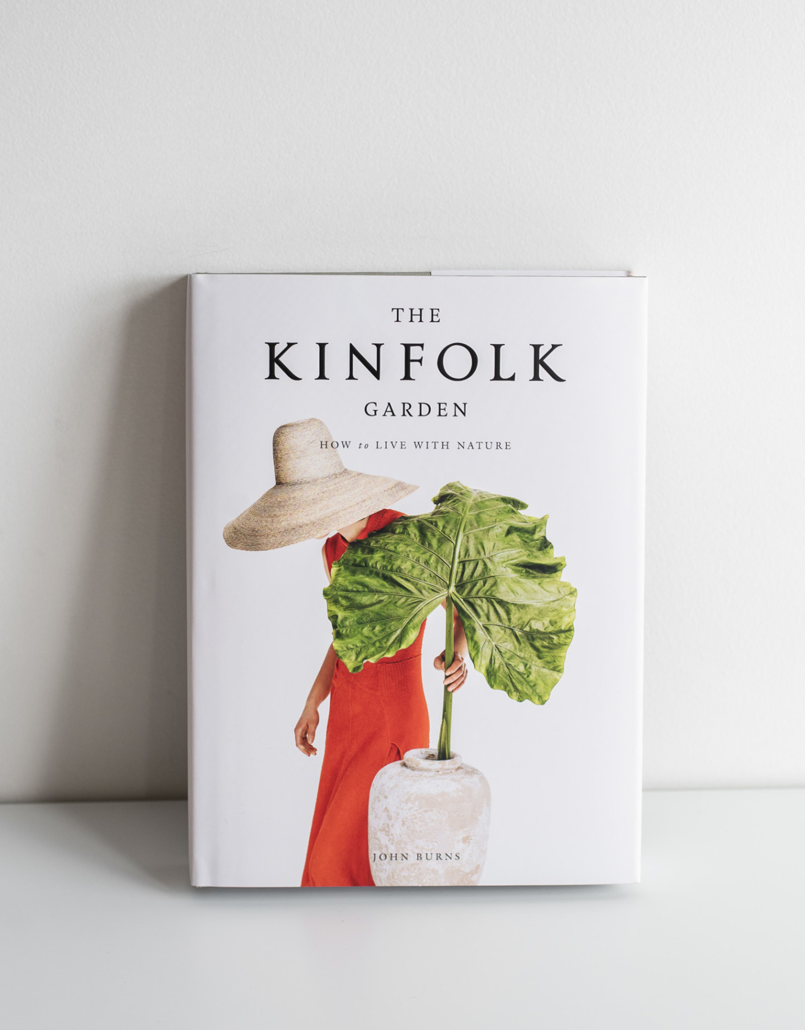 Kinfolk Kinfolk Garden How to live with nature