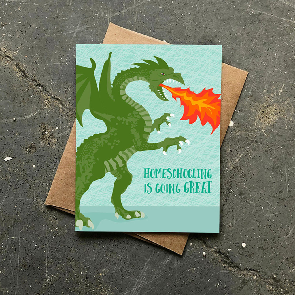 Modern Printed Matter Homeschooling is Great Card