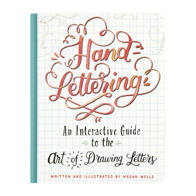 Hand Lettering An Interactive Guide
