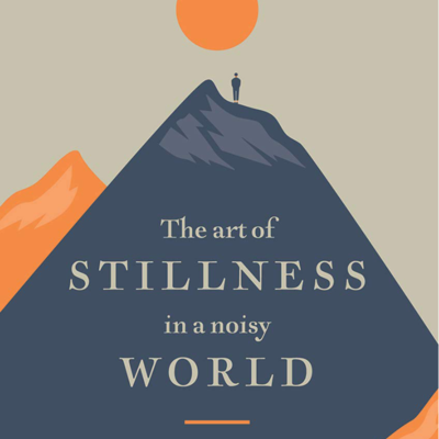 The Art of Stillness Book