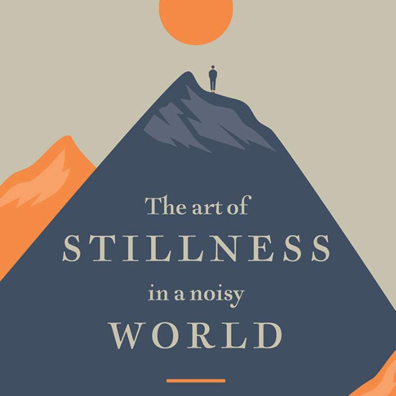 The Art of Stillness Book